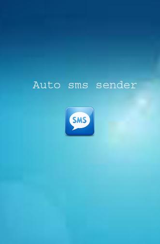 Auto Sms Sender No Ads