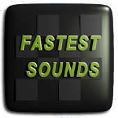 Fastest Sounds