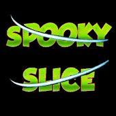 Spooky Slice