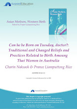 Can he be Born on Tuesday, Doctor?: Traditional and Changed Beliefs and Practices Related to Birth among Thai Women in Australia