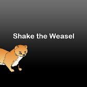 Shake the Weasel