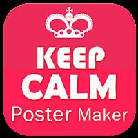 HD Keep Calm Poster Maker