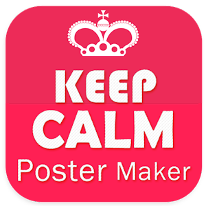 HD Keep Calm Poster Maker - Android Apps on Google Play