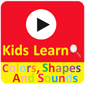 Learn Colors, Shapes & Sounds