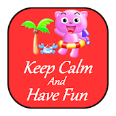 Keep Calm and Have Fun Free