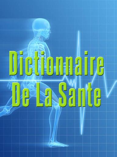 Dictionnaire De La Sante