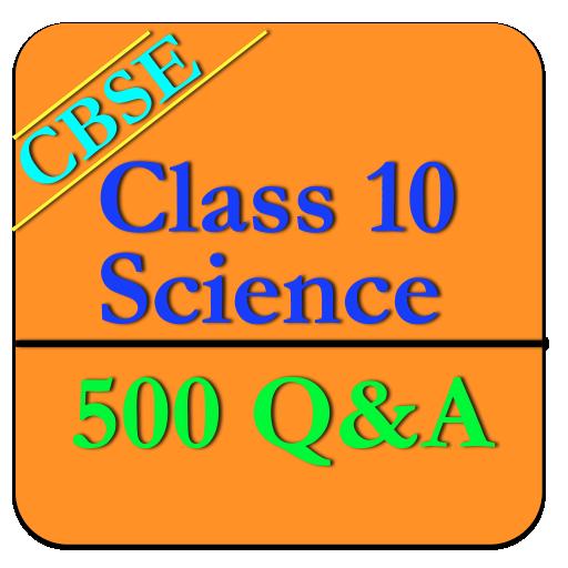 Class 10 Science CBSE