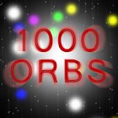 1000 Orbs