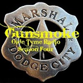 Gunsmoke OTR Season IV