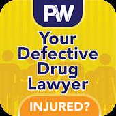 Your Defective Drug Lawyer