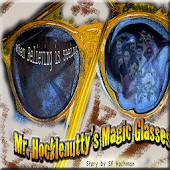 Mr.Hocklenutty's Magic Glasses