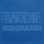 Baddie Generator