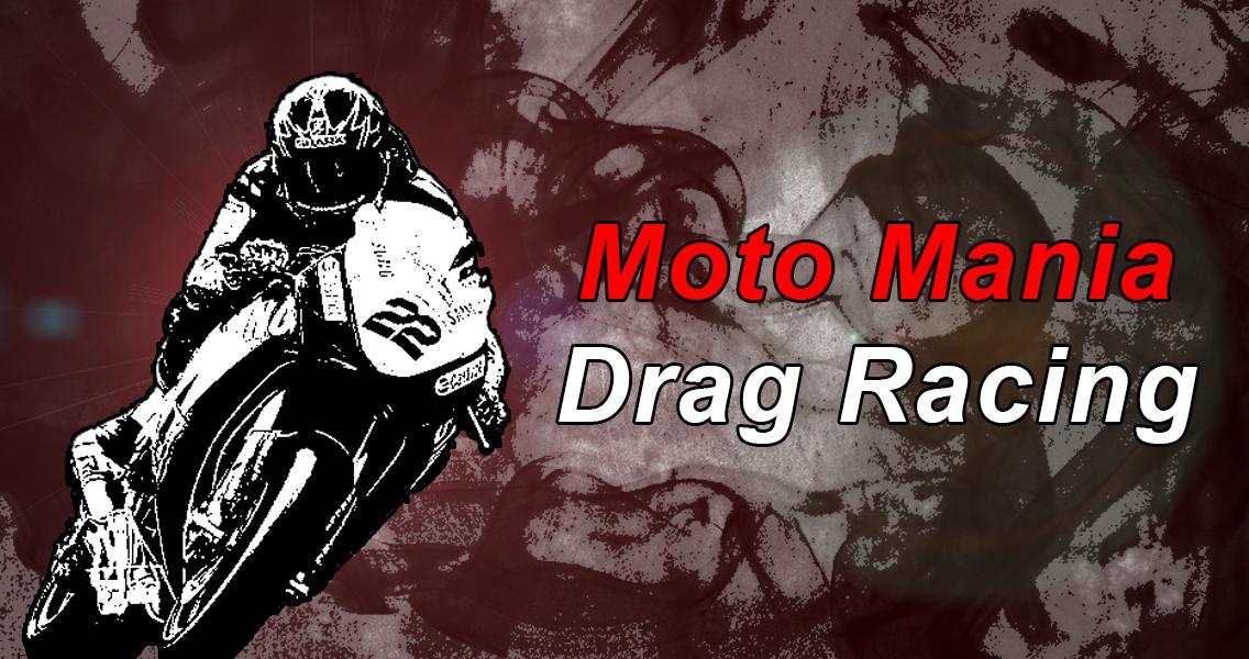 Moto Mania Drag Racing - screenshot