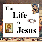 Bible Lists- The Life of Jesus