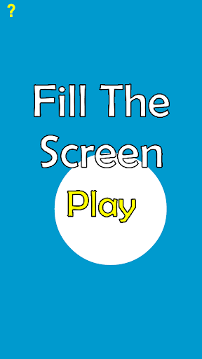 Fill The Screen