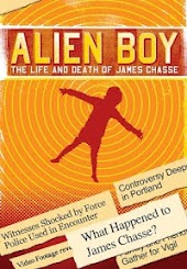 Alien Boy: The Life and Death James Chasse