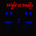 Two Night at Buddy FREE
