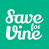 Save for Vine pro