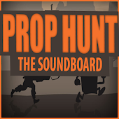 Prop Hunt The Soundboard