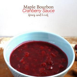 Maple Bourbon Cranberry Sauce.