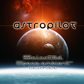 ASTROPILOT…Space-ambient Works