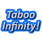 Taboo Infinity: Too many words