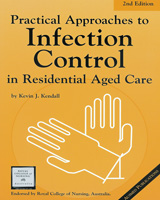 Practical Approaches to Infection Control in Residential Aged Care - 2nd Edition