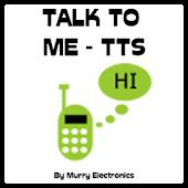 Talk To Me - TTS