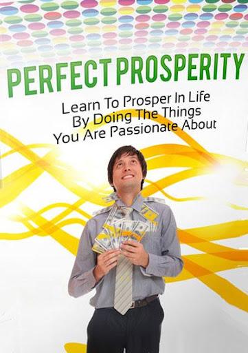 Getting Perfect Prosperity
