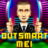 Outsmart Me!