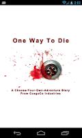 Screenshot of One Way To Die