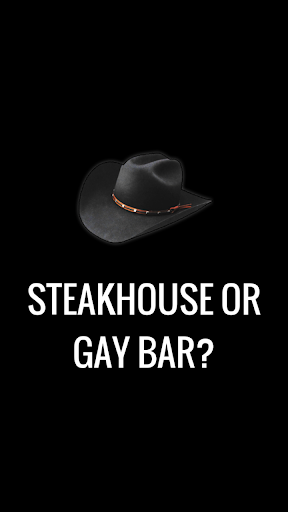 Steakhouse or Gay Bar