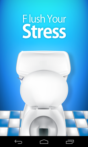 Flush Your Stress