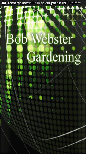 Bob Webster Gardening