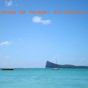 Guide de Voyage : Ile Maurice