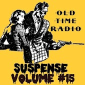 Suspense OTR Vol #15 1949