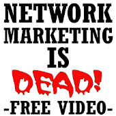 Network Marketing Is Dead