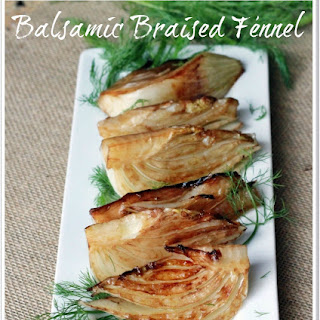 Balsamic Braised Fennel.
