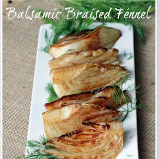 Balsamic Braised Fennel.