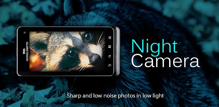 Night Camera+ Apk v2.10
