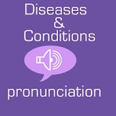 Pronounce Disease & Conditions