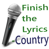 Finish the Lyrics- Country