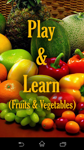 Play Learn Fruits and Veg.