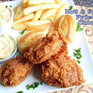 Hot & Spicy Fried chicken.