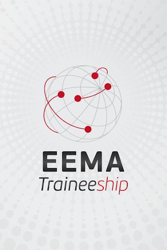 EEMA Traineeship