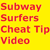 Subway Surfers Cheats N Guides