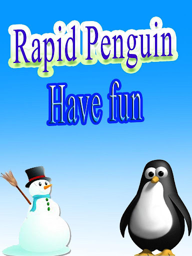 Rapid Penguin