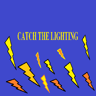 Catch Lightning
