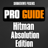 Pro Guide - Hitman Abs. Edn.