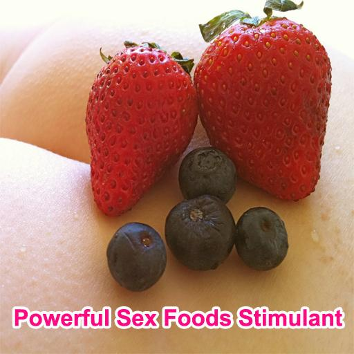 Powerful Sex Foods Stimulant